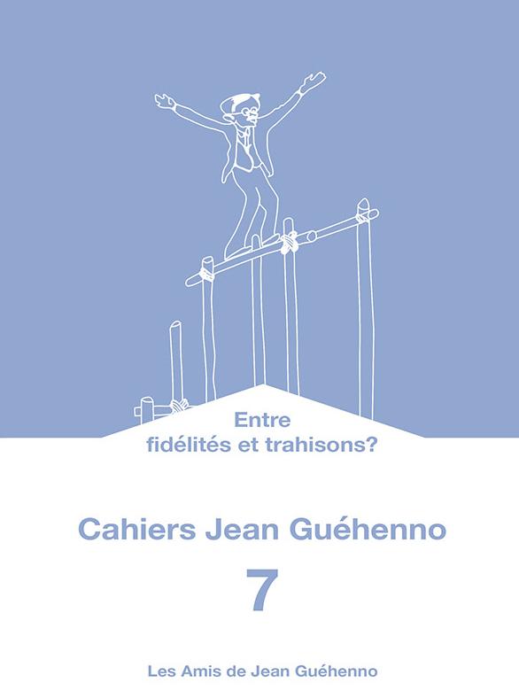 Cahiers Jean Guehenno n°7