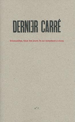 Dernier Carré n° 1